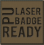 PU LASER BADGE READY
